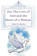 For the Love of God and the Heart of a Woman